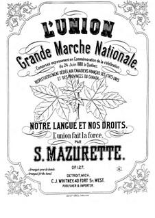 L'Union, Op.127: L'Union by Salomon Mazurette