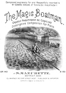 The Magic Boatman, Op.140: The Magic Boatman by Salomon Mazurette