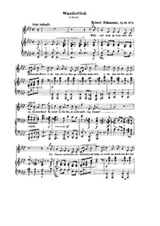 Zwölf Gedichte für Stimme und Klavier, Op.35: Nr.3 Wanderlied by Robert Schumann