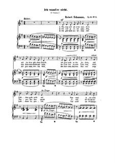 Lieder und Gesänge, Op.51: Nr.3 Ich wand're nicht by Robert Schumann