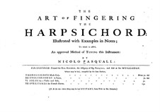 The Art of Fingering the Harpsichord: The Art of Fingering the Harpsichord by Nicolo Pasquali