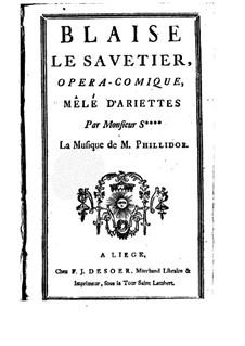 Blaise le savetier: Blaise le savetier by André Danican Philidor