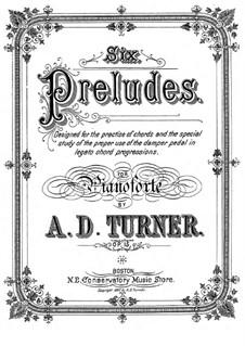 Sechs Präludien, Op.15: Für Klavier by Alfred Dudley Turner