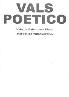 Vals poético: Vals poético by Felipe Villanueva