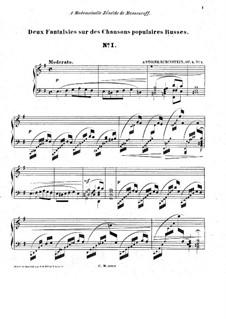 Deux fantaisies sur des chansons populaires Russes, Op.2: Deux fantaisies sur des chansons populaires Russes by Anton Rubinstein
