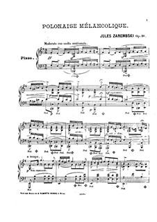 Melancholische Polonäse, Op.10: Melancholische Polonäse by Juliusz Zarębski