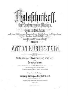 Kalaschnikoff, der Kaufmann von Moskau: Klavierauszug mit Singstimmen by Anton Rubinstein