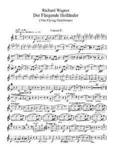 Vollständiger Oper: Hörnerstimmen I, II by Richard Wagner