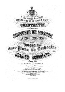 Souvenir de Moscou. Russische Arien für Cello und Klavier, Op.38: Souvenir de Moscou. Russische Arien für Cello und Klavier by Carl Schuberth