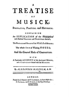 A Treatise of Musick: Introduction and Chapters I-VII by Alexander Malcolm