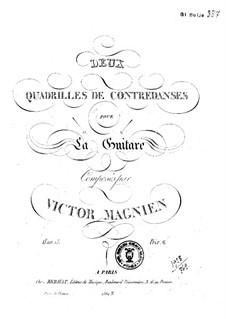 Deux quadrilles de contredanses, Op.13: Deux quadrilles de contredanses by Victor Magnien
