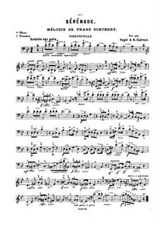 Nr.4 Ständchen: Für Violine (oder Flöte, oder Cello) und Klavier – Cellostimme by Franz Schubert