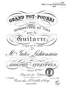 Grand Pot-Pourri, Op.6: Grand Pot-Pourri by Adolphe Steinfels