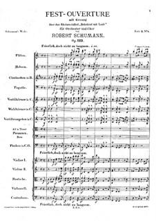Fest-Ouvertüre mit Chor über das Rheinweinlied 'Bekränzt mit Laub', Op.123: Vollpartitur by Robert Schumann