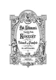 Konzert für Cello und Orchester in a-Moll, Op.129: Version für Cello und Klavier by Robert Schumann