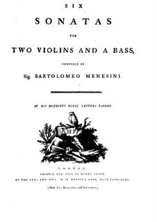 Sechs Sonaten für zwei Violinen und Basso Continuo: Stimmen by Bartolomeo Menesini