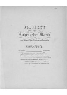 Transkription über 'Tscherkessen March' aus 'Ruslan und Ljudmila' von Glinka, S.406: Transkription über 'Tscherkessen March' aus 'Ruslan und Ljudmila' von Glinka by Franz Liszt
