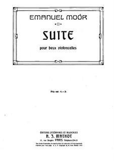 Suite für zwei Cellos, Op.110: Suite für zwei Cellos by Emanuel Moór