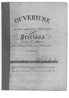Preciosa, J.279 Op.78: Ouvertüre, für Streichquartett by Carl Maria von Weber