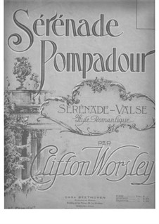 Serénade pompadour: Serénade pompadour by Clifton Worsley