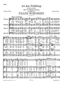 An den Frühling für Männerchor, D.338: An den Frühling für Männerchor by Franz Schubert