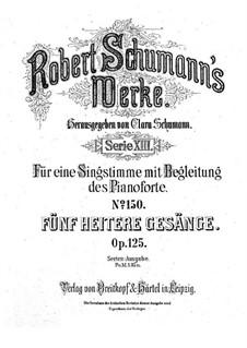 Fünf heitere Gesänge, Op.125: Vollsammlung by Robert Schumann
