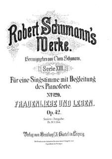Frauenliebe und Leben, Op.42: Vollsammlung by Robert Schumann