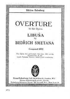 Libusa, T.107: Ouvertüre by Bedřich Smetana
