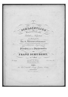 Schlachtlied für doppelten Männerchor und Klavier (oder Harmonium), D.912 Op.151: Vollpartitur by Franz Schubert