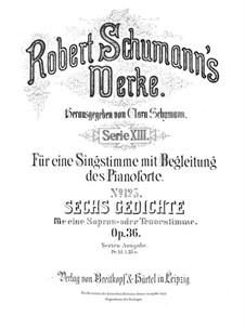Sechs Gedichte, Op.36: Vollsammlung by Robert Schumann