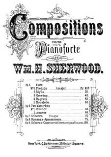 Suite für Klavier, Op.5: Nr.2 Idylle by William H. Sherwood