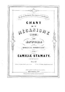 Chant et mécanisme (Etudes for Piano), Op.38: Chant et mécanisme (Etudes for Piano) by Camille-Marie Stamaty