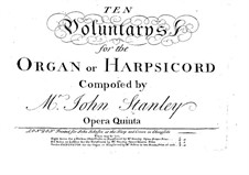 Ten Voluntaries for Organ (or Harpsichord), Op.5: Vollsammlung by John Stanley