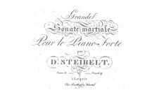 Grande sonate martiale for Piano, Op.82: Grande sonate martiale for Piano by Daniel Steibelt
