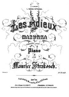 Les Adieu. Mazurka: Les Adieu. Mazurka by Moritz Strakosch