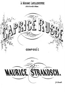 Caprice Russe: Caprice Russe by Moritz Strakosch
