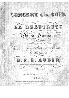 Le concert à la cour: Ouvertüre, Nr.1-3 by Daniel Auber