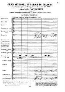 Grosse Sinfonie in Marschform: Grosse Sinfonie in Marschform by Giacomo Meyerbeer