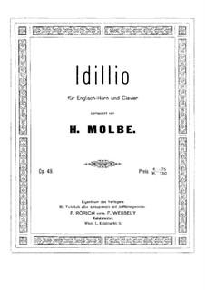 Idyll, Op.49: Für Englischhorn und Klavier by Heinrich Molbe