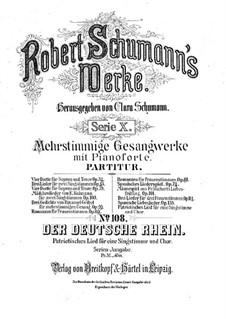 Der deutsche Rhein: Klavierauszug mit Singstimmen by Robert Schumann