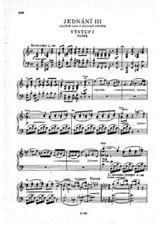 Vollständige Oper: Akt III, für Solisten, Chor und Klavier by Bedřich Smetana