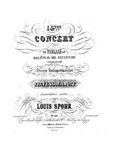 Konzert für Violine und Orchester Nr.15 in a-Moll, Op.128: Konzert für Violine und Orchester Nr.15 in a-Moll by Louis Spohr