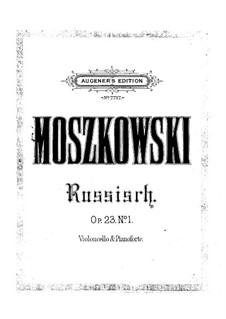 Aus aller Herren Länder, Op.23: Nr.1 Russisch, für Cello und Klavier by Moritz Moszkowski
