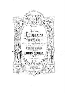 Grosse Polonaise, für Violine und Klavier, Op.40: Klavierstimme by Louis Spohr