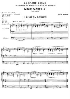 Zwei Choräle für Orgel: Zwei Choräle für Orgel by Jehan Alain