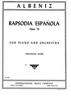 Spanische Rhapsodie, Op.70: Für zwei Klaviere, vierhändig by Isaac Albéniz