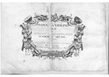 Zwölf Sonaten für Violine und Basso Continuo: Zwölf Sonaten für Violine und Basso Continuo by Alessandro Marcello