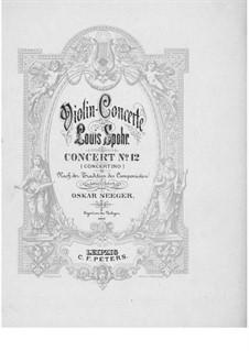 Konzert für Violine und Orchester Nr.12 in A-Dur, Op.79: Version für Violine und Klavier – Solostimme by Louis Spohr