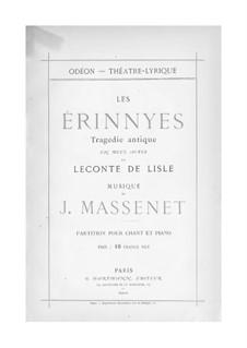 Les Érinnyes: Klavierauszug mit Singstimmen by Jules Massenet