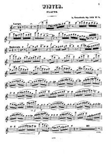 Die Jahreszeiten, Op.143: Winter für Flöte und Klavier – Flötenstimme by Adolf Terschak